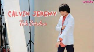 Calvin Jeremy - Tak Berdua  Live At Gadismagz