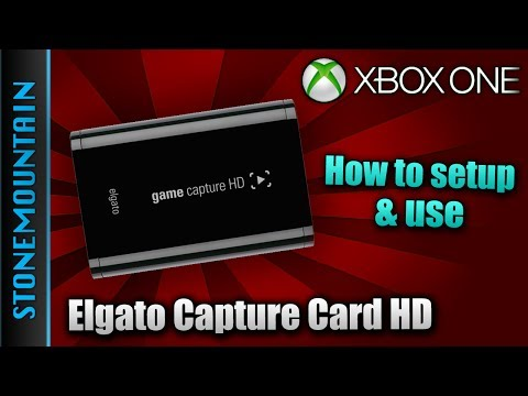 How to Use Elgato Capture Card HD on XBOX One - Best Way to Record Xbox One - Software Tutorial