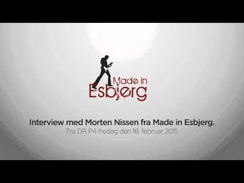 Made in Esbjerg   Interview med Morten Nissen