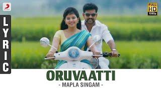 Mapla Singam - Oruvaatti Lyric | Vimal, Anjali | N.R. Raghunanthan