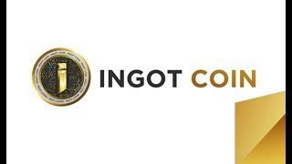 Ingot Coin - экосистема для управления традиционными и криптоактивами. Обзор ICO Ingot Coin