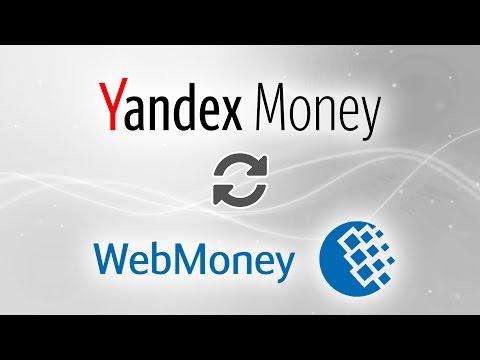 Yandex Money To Webmoney WMR