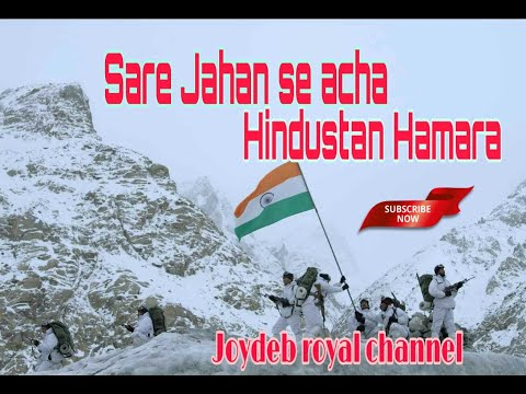 Sare jahan se acha Hindustan Hamara 🇮🇳