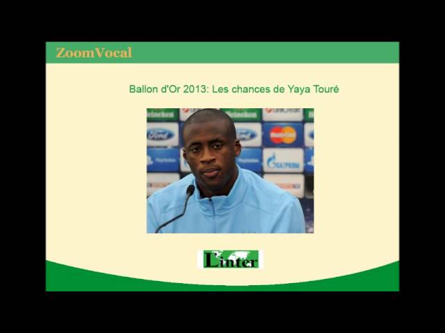Ballon d'Or 2013: Les chances de Yaya Touré (Côte d'Ivoire) Travel Video