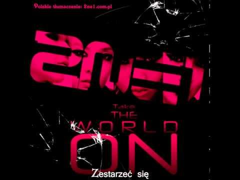 2NE1 - Take The World On (polskie napisy)