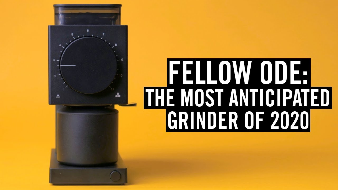 Download The Fellow Ode Grinder - 2020's Most Anticipated Coffee Product