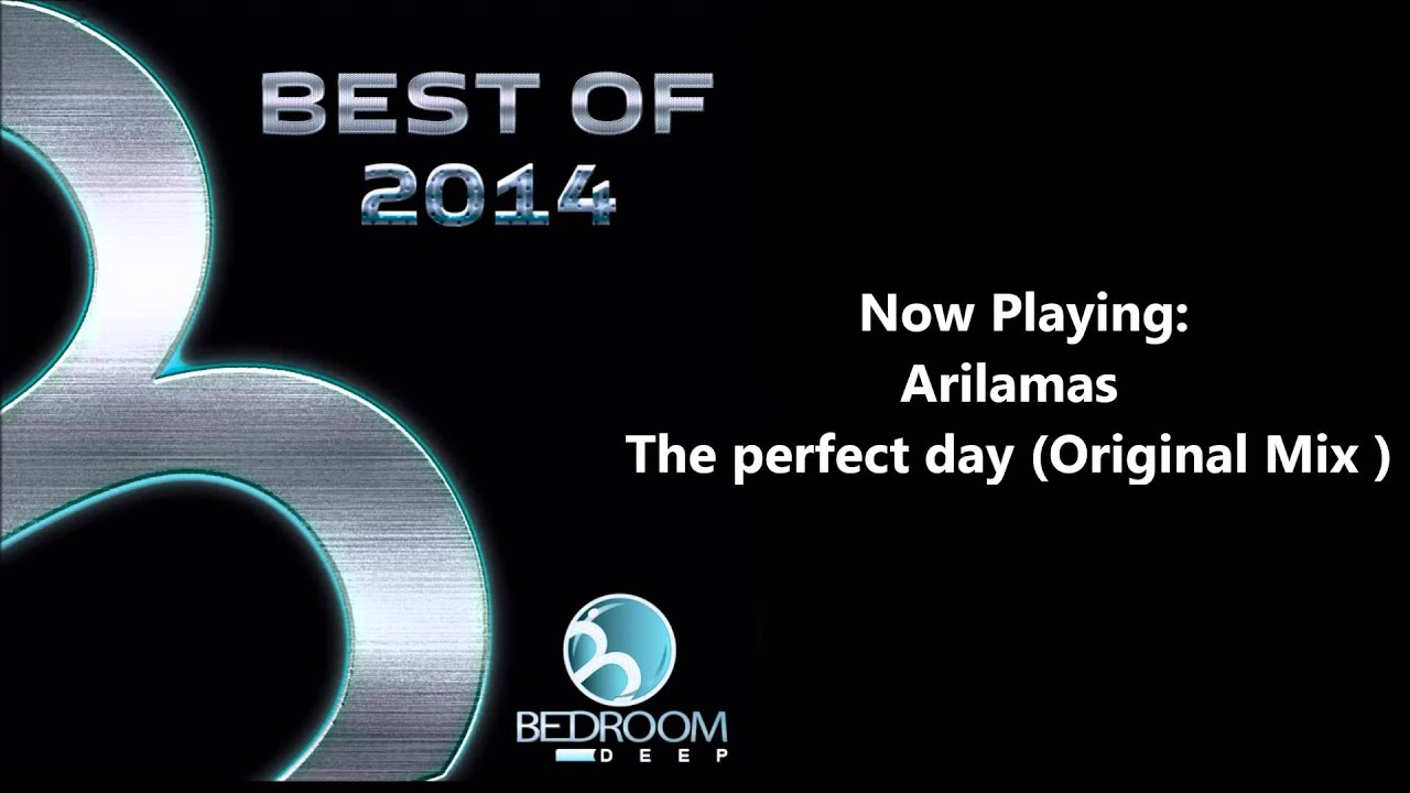 Arilamas - The perfect day (Original Mix)