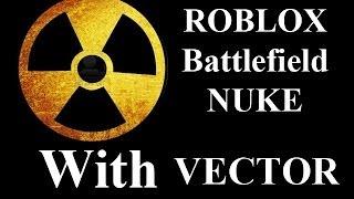 ROBLOX Battlefield 94 KS NUKE with VECTOR by vm9