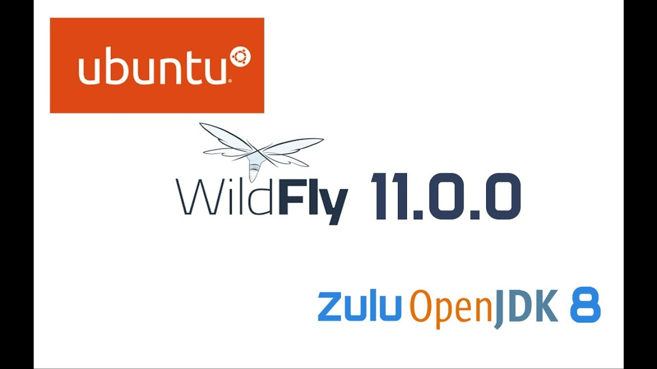 WildFly 11 Installation in Ubuntu 16 04 LTS with Zulu OpenJDK 8 (Java 8)