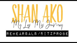 My Les Mis Journey | Vlog 3 - Rehearsals/Sitzprobe