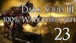 Dark Souls 3 - Walkthrough Part 23: Aldrich, Devourer of Gods