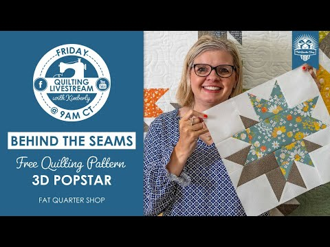 LIVE: Quilting Tutorial of FREE 3D POPSTAR PATTERN! - Behind the Seams