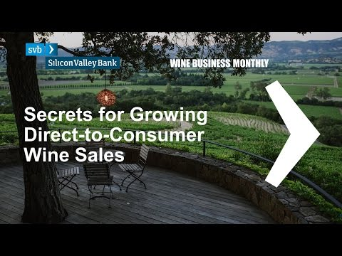 wine article 2017 Secrets to Growing DirecttoConsumer Wine Sales  Videocast