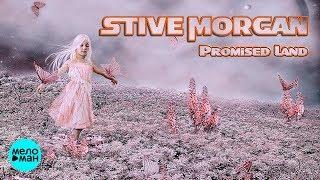 Stive Morgan - Promised Land (Альбом 2018)