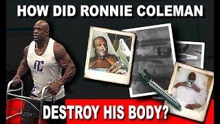 How Did Bodybuilder Ronnie Coleman Destroy His Body?