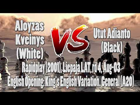 Pertandingan Catur|Chess Game Aloyzas Kveinys vs Utut Adianto|Rapidplay (2001)