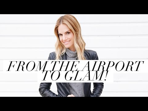 FROM THE AIRPORT TO GLAM!