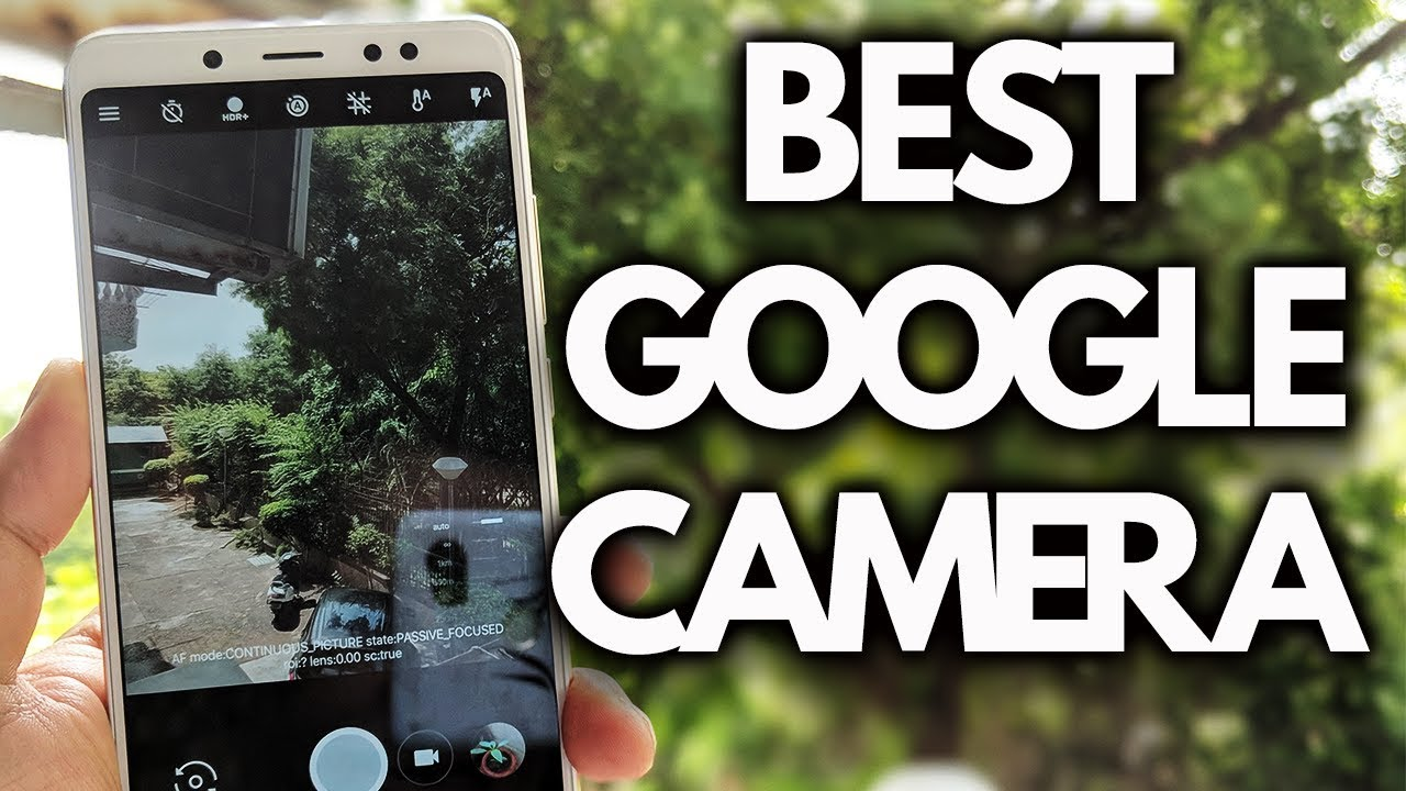 Best GOOGLE CAMERA for YOUR Android