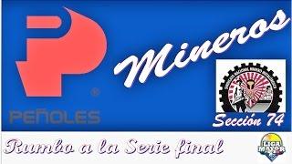 ##BÉISBOL MINEROS SECCIÓN 74 - POR EL CAMPEONATO DE LA LMBL
