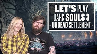 Let's Play Dark Souls 3 Episode 2: GO FOR THE WARTS, AVOID THE HANDS