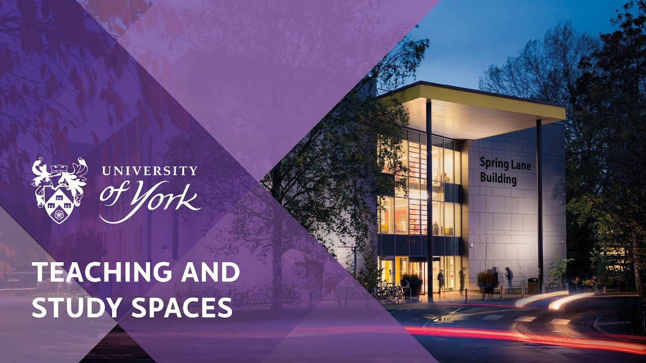 Teaching and study spaces at York