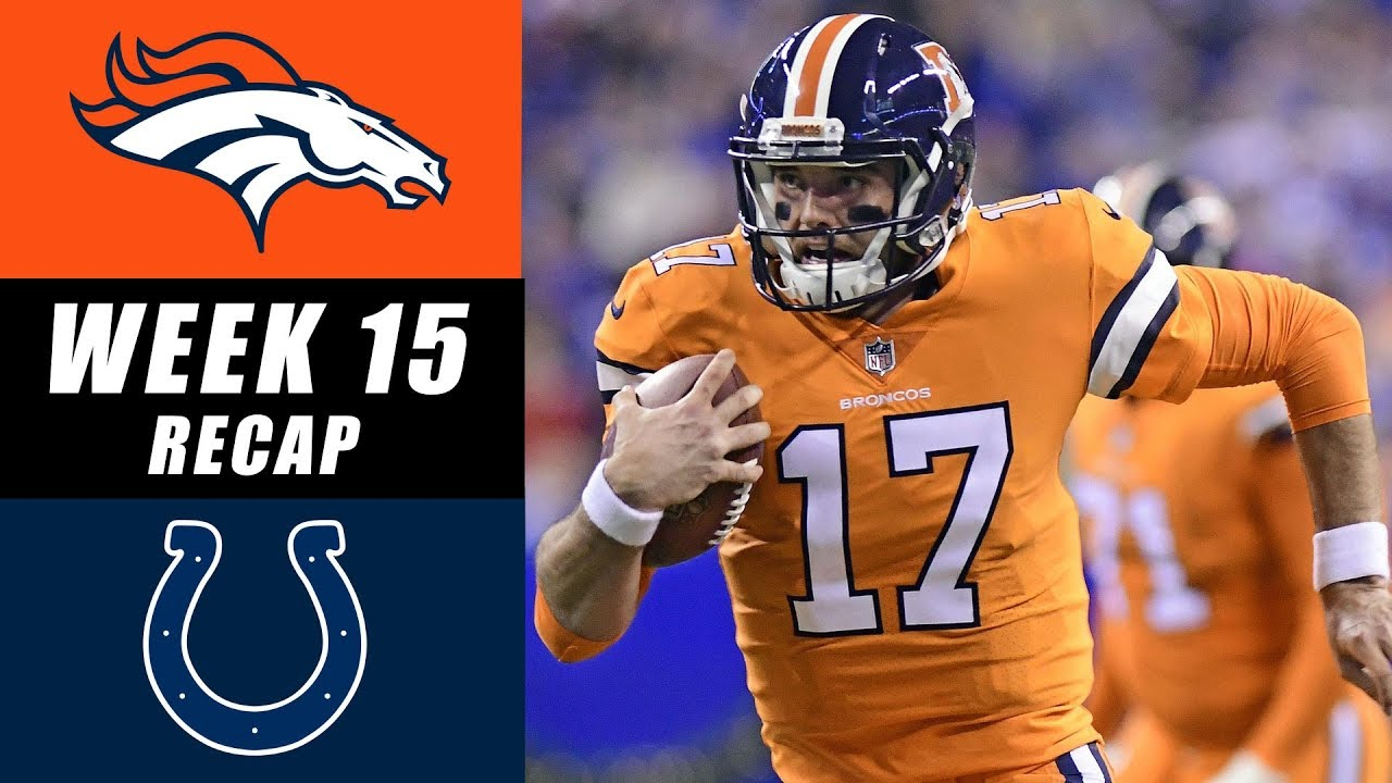 c6e40cb5 Broncos vs Colts Week 15 Recap