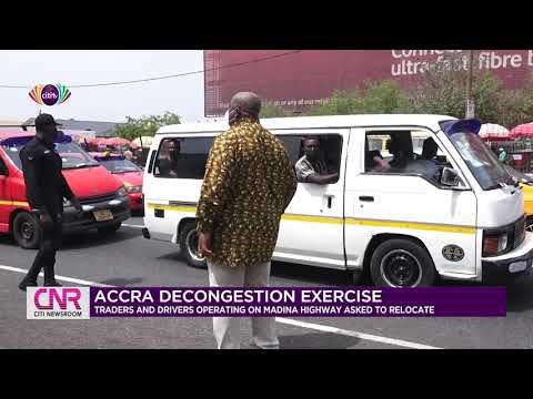 Accra decongestion exercise: Traders and drivers operating on Madina highway asked to relocate