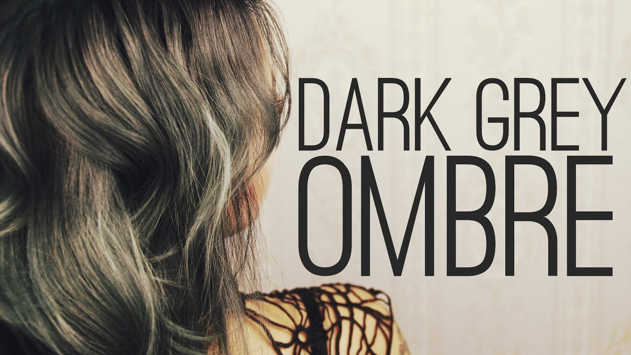 dark grey ombre hair - tutorial