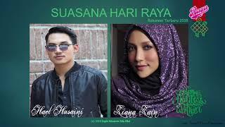 Video Ziana Zain & Hael Husaini - Suasana Hari Raya (2018) download MP3, 3GP, MP4, WEBM, AVI, FLV Juni 2018