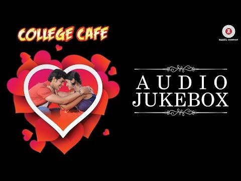 College Cafe - Full Movie Audio Jukebox | Akshay Kelkar & Bhavika Nikam | Arvind Hasabnis