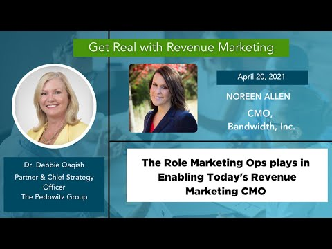 The Role of MOPs in Today's Revenue Marketing CMO |  Noreen Allen, CMO of Bandwidth