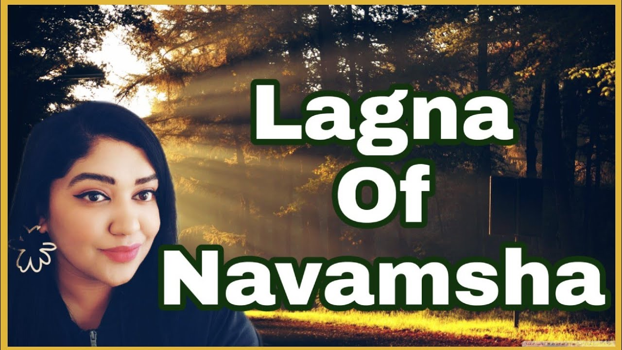 Lagna of Navamsha Division | Understand Your Life Path ...
