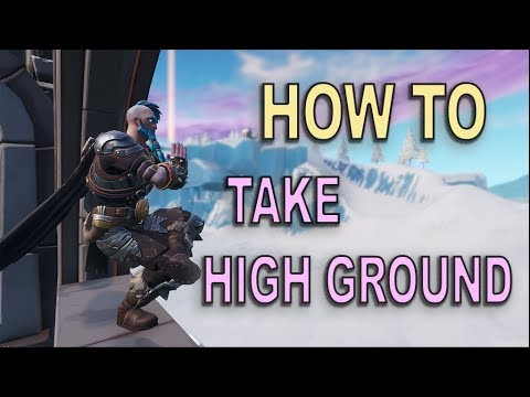 How To Take High Ground (Fortnite BR)