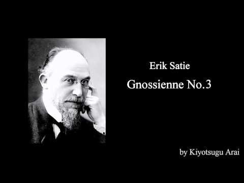 Gnossienne No.3 / Erik Satie
