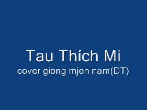 Tau Thich Mi DT cover giong mien nam - YouTube