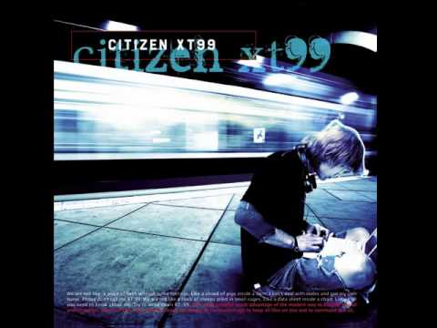 Dope Stars Inc. - Citizen XT99