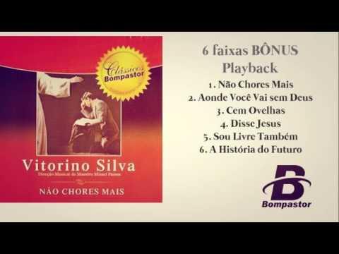 CLASSICOS CD VICTORINO PLAYBACK SILVA BAIXAR INESQUECIVEIS
