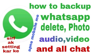 Whatsapp se delete photo,video,audio and chatt ko phir se waps laye apne mobaile me