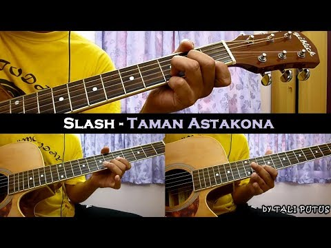 Slash - Taman Astakona (Instrumental/Full Acoustic/Guitar Cover)