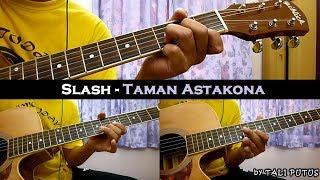 Baixar Slash - Taman Astakona (Instrumental/Full Acoustic/Guitar Cover)