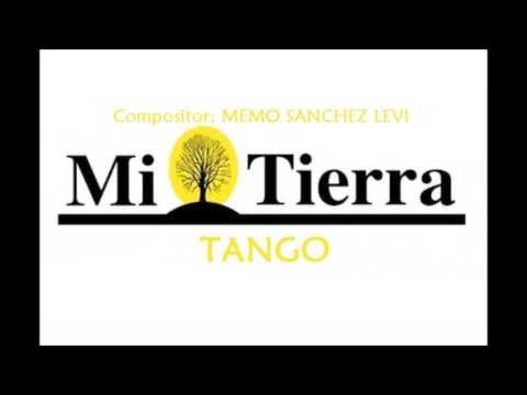 MI TIERRA ARGENTINA  (TANGO) Compositor MEMO SANCHE LEVI