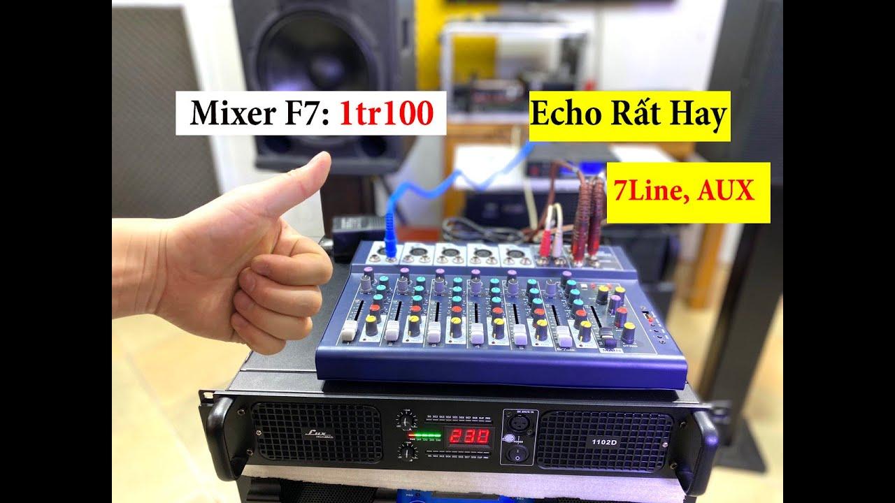 """Mixer """"Giá Rẻ"""" chỉ 1tr100_ Mixer F7 USB Có Echo Mềm, 7line và Aux"""