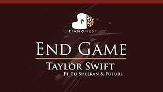 Taylor Swift - End Game Ft Ed Sheeran & Future - HIGHER Key (Piano Karaoke / Sing Along)