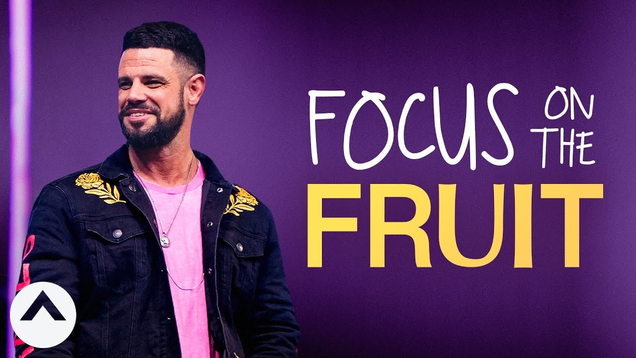 Focus On The Fruit | I Don't Know What To Do | Pastor Steven Furtick | Elevation Church