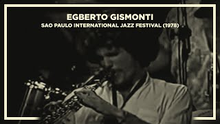 Baixar Egberto Gismonti - Sao Paulo International Jazz Festival (1978)