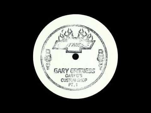 Gary Gritness - Gary G's Custom Shop Pt.1 EP