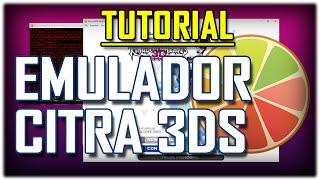 """3DS: Cómo Usar el Emulador 3DS """"Citra""""  en la PC (WIP - En Desarrollo)"""