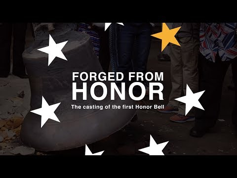 Forged From Honor: the casting of the Honor Bell
