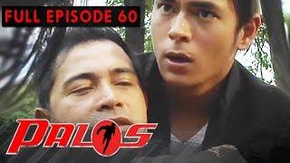 Full Episode 60   Palos