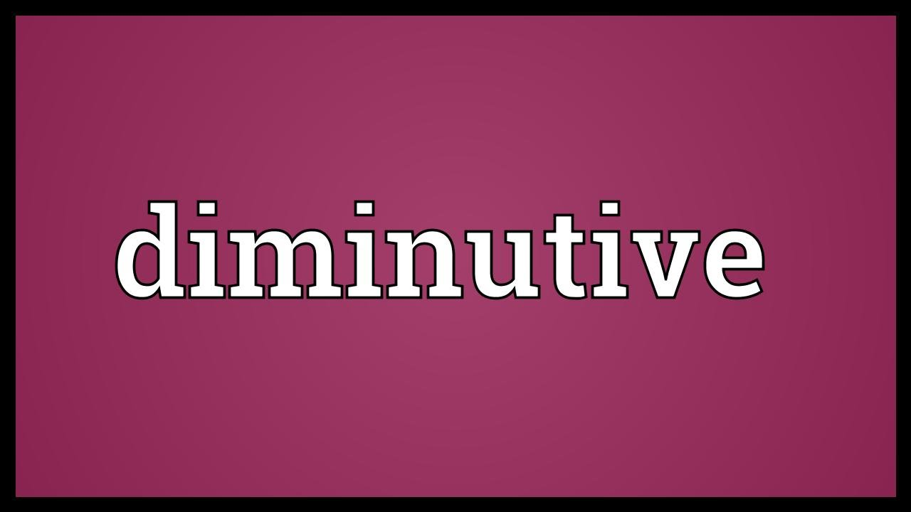 Attractive Diminutive Meaning